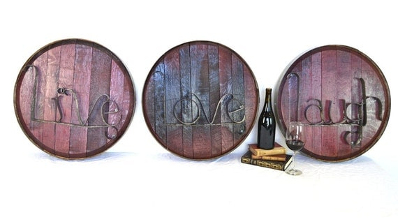"RONDA - ""Live Laugh Love"" - Authentic Wine Barrel Head Signs - 100% recycled"