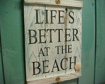 Beach House Sign Life's Better at the Beach White Turquoise Weathered Wood Sign by CastawaysHall