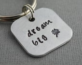 Dream Big Hand Stamped Keychain by TheCopperFox