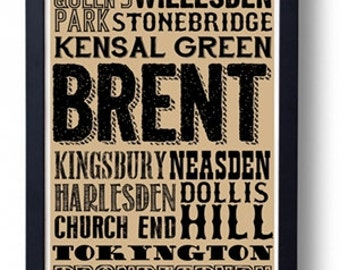 Brent  (Dollis Hill Brondesbury Kensal Green Queens Park) London Typography Wall Art Poster