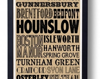 Hounslow (Chiswick Brentford Isleworth Osterley)  London Typography Wall Art Poster