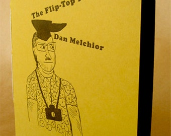 The Flip-Top Poems by Dan Melchior (chapbook)