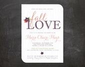 Bridal Shower Invitation - Personalized DIY PRINTABLE Digital Design - Fall In Love
