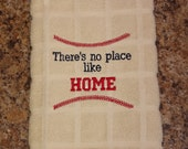 "Baseball Fan Hand Towel - ""There's no place like HOME"""