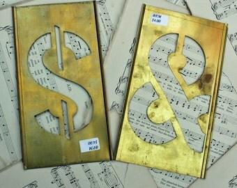Dollar Sign 7 inch Brass Stencil for a 5 inch symbol