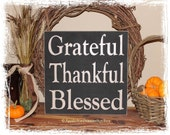 Grateful Thankful Blessed-Fall Decor/Thanksgiving Decor /Fall Sign/Primitive Fall Decor/Thanksgiving Sign/Home Decor/Fall Porch Decor