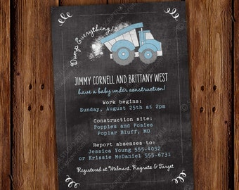 Dump Truck Baby Shower Invitation - Baby Shower or Birthday Party or any other Occasion