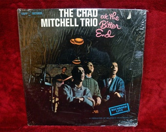 CHAD MITCHELL TRIO - The Chad Mitchell Trio at the Bitter End - 1962   Vintage Vinyl Record Album