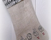 ASL/ LOVE/ American sign language/ embroidered/ burlap /Christmas stocking/ Je taime/  Christmas decor/ French/ french script