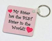 Photo Key Chain - BEST Sister - Birthday Gift - Personalize with Custom Picture or Text