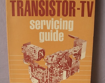 Vintage Transistor TV Servicing Guide by Robert G. Middleton, 1966 copyright, electronics book, handyman book, Father's Day gift for dad