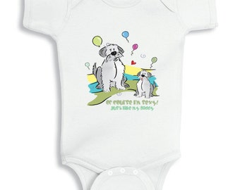 Of Course I am Sexy Just like my Daddy Baby bodysuit