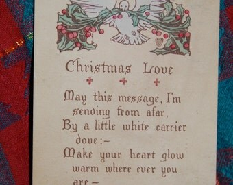 Antique Christmas Post Card Dove w/Holly& Berries and Love Poem Postmarked December 22,1909 from Kansas City, Mo. to Charleston, SC  Epsteam