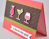 Happy Birthday Greeting Card, Birthday, Cheers, Wine Glasses, Cocktails, Martini, For Her, For Him, Brown, Pink, Green, Stamped