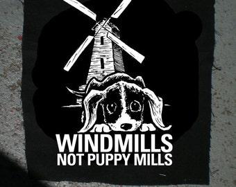 Windmills not Puppy Mills vegan vegetarian PATCH