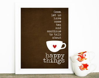 Tea Lover Art Poster - Tea Digital Art - Tea and Happy Things - Friendship Gift Brown Red Heart