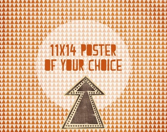One 11X14 Print - Your Choice of Design and Colour