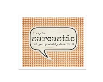 Geometric Typography Poster Sarcastic Snarky Word Bubble Art Print Digital Art Triangles Orange
