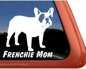 "French Bulldog Mom - DC343MOM - High Quality Adhesive Vinyl Window Decal Sticker - 5"" tall x 5"" wide - NickerStickers"