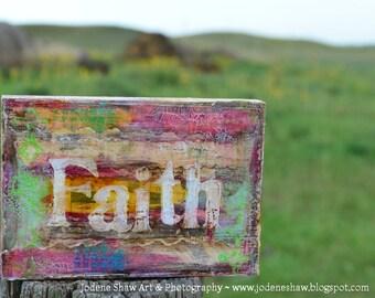Faith Decor, Word Art, Inspirational, Mixed Media Collage by Jodene Shaw