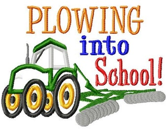 Plowing into School - Tractor - Applique - Machine Embroidery Design -  5 sizes