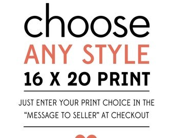 Special - Any Poster Print of Your Choice to be 16 x 20 Inch
