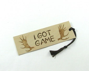 Hunter Bookmark - Hand Pyrography - I Got Game Antlers