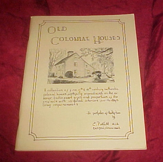 Old Colonial Houses Collection 17th 18th Century House Plans