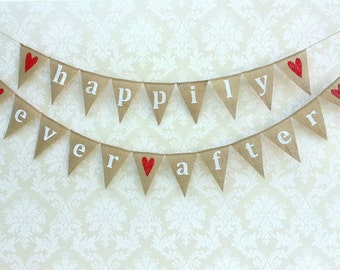 HAPPILY EVER AFTER burlap banner bunting with red hearts - wedding garland