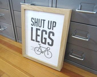 Shut Up Legs Bike Art Print