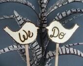 Wedding Cake Topper Love birds We Do. Rustic Wedding cake topper