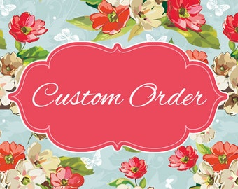 I Do Custom Orders. Banners, Party Decorations, Lets Talk.