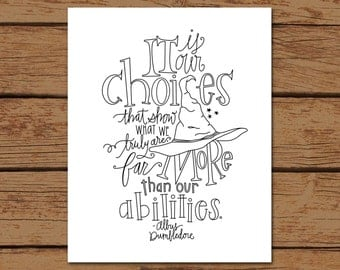 "Harry Potter Albus Dumbledore Quote Print- ""It is our choices that show what we truly are, far more than our abilities."""