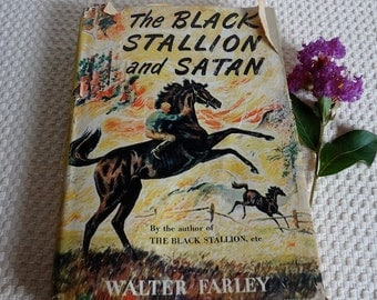 "Walter Farley's book, ""The Black Stallion and Satan"" Copyrighted 1949, Tenth Edition"