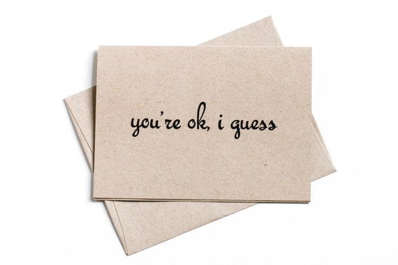 Clearance Sale, Simple Funny Greeting Card, Paper Goods, You're Okay, Blank Greeting Card, Inventory Sale, Spring Sale, Clearance