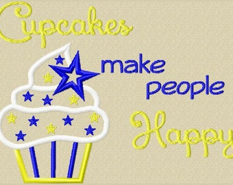 Cupcakes make people Happy -- Machine Embroidery Applique Pattern