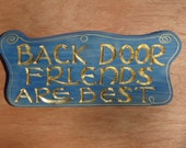 BACK DOOR FRIENDS Are Best   Plaque With Chain For Hanging