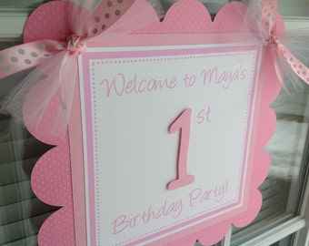 Pink and White First Birthday Party Door Sign