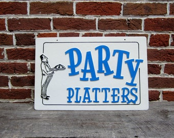 Vintage Sign Party Platters Sign Old Plastic Sign 1980s 80s Era Food Drink Catering vtg Sign Retro Throwback Raised Letters 3D Blue White