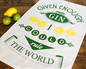 Gin Quote Tea Towel, Typographic Tea Towel, Given Enough Gin, Kitchen Towel, Screen Print Tea Towel, Typographic, Housewares, Mothers Day