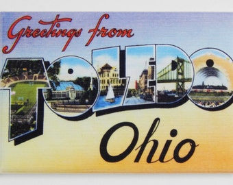 Greetings from Toldeo Ohio Fridge Magnet