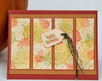 Autumn Birthday Greeting Card, Handstamped Notecard in Rich Fall Colors, Pine Cones and Pine Needles in Yellow, Rust and Olive Green