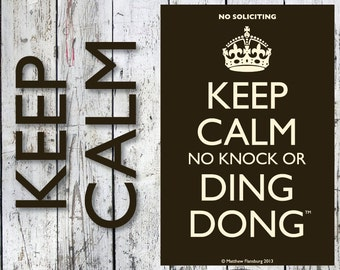 Keep Calm No Knock or Ding Dong - NO SOLICITING SIGN, New Design! 9 Colors: Durable, Waterproof, Ready to Hang, Outdoor Metal Sign, Carry On