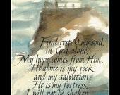 psalm 62 lighthouse calligraphy  print 12 x 16