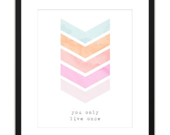 Printable Art You Only Live Once 8x10