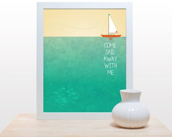 Come Sail Away with Me - Poster print boat ocean beach seaside cottage decor water green yellow nursery nautical kids room sea deep