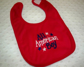 Patriotic Baby Boy Red, White and Blue All American Boy Bib - Baby Boy Fourth of July Bib - Red 4th of July Baby Boy Bib