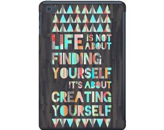Ipad mini case, typography quote, ipad mini case, colorful triangle ipad mini case, inspirational quote art for your iPad mini