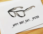 Happy Birthday, Hipster - Cool Birthday / Funny Birthday Card / Card for Friend