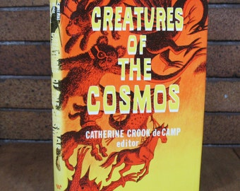 Creatures of the Cosmos - Edited and Signed by Catherine Crook de Camp - 1st ed HC 1977